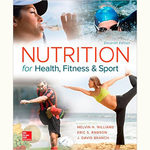 Nutrition for Health, Fitness and Sport (11th Edition) Melvin Williams and Eric Rawson
