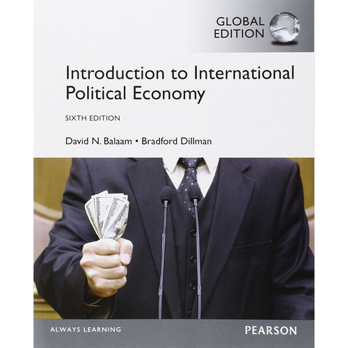 Introduction to International Political Economy (6th Edition) Balthm IE