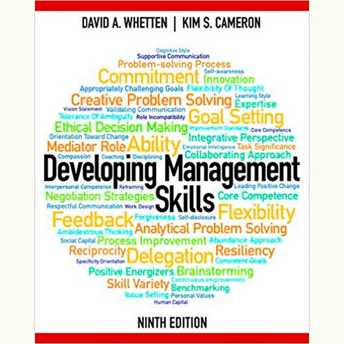 Developing Management Skills (9th Edition) David A. Whetten and Kim S. Cameron