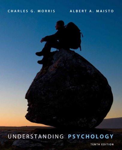 Understanding Psychology (10th Edition) Morris
