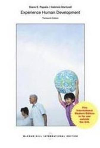 Experience Human Development (13th Edition) Papalia IE