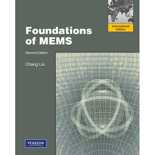 Foundations of MEMS (2nd Edition) Liu IE