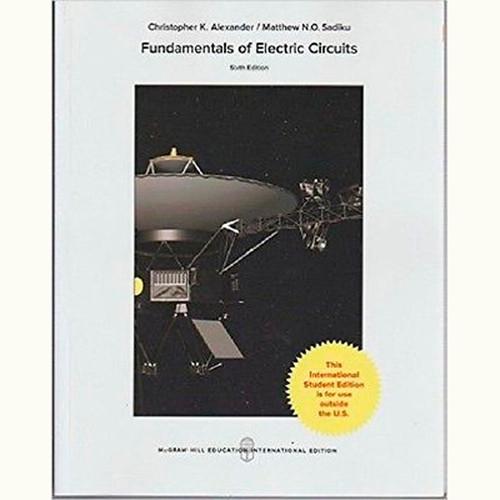 Fundamentals of Electric Circuits (6th Edition) Charles Alexander and Matthew Sadiku IE