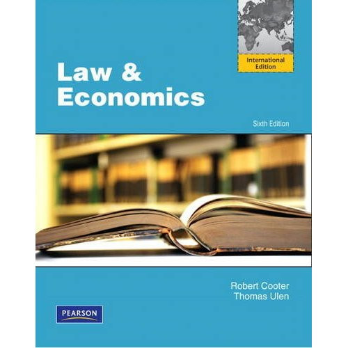 Law and Economics (6th Edition) Cooter IE