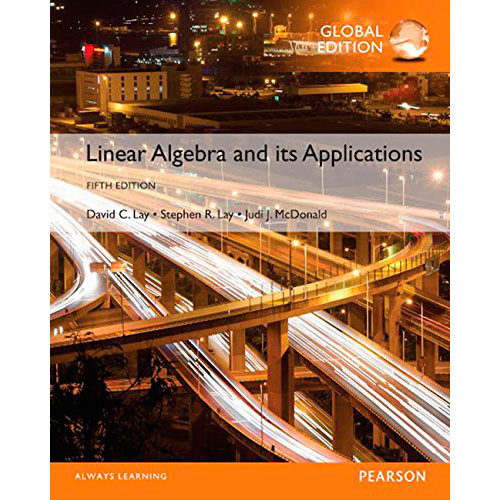 Linear Algebra and Its Applications (5th Edition) Lay