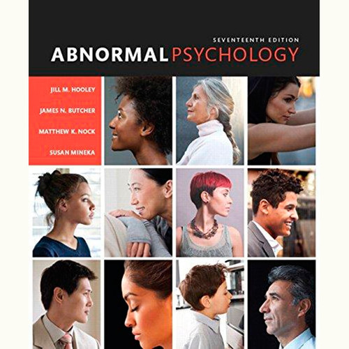 Abnormal Psychology (17th Edition) Jill M. Hooley and James N. Butcher