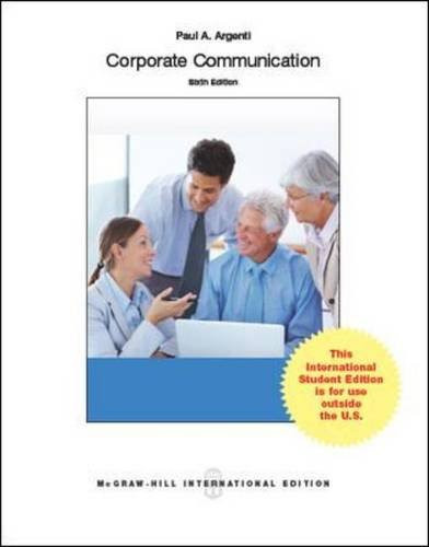 Corporate Communication (6th Edition) Argenti IE