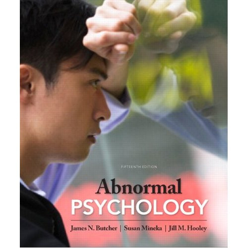 Abnormal Psychology (15th Edition) Butcher