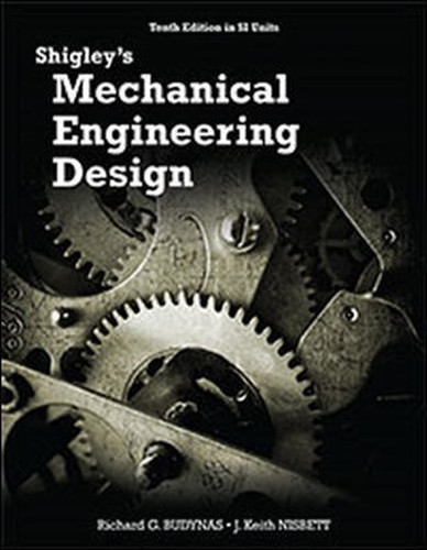 Shigley's Mechanical Engineering Design (10th Edition) Budynas IE