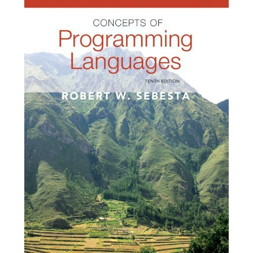 Concepts of Programming Languages (10th Edition) Sebesta