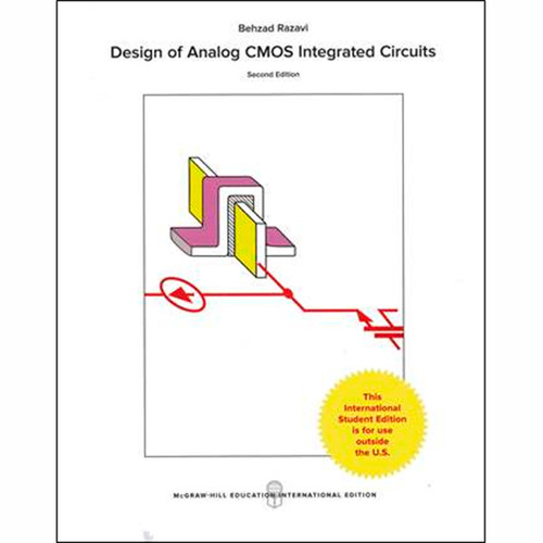 Design of Analog CMOS Integrated Circuits (2nd Edition) Behzad Razavi IE
