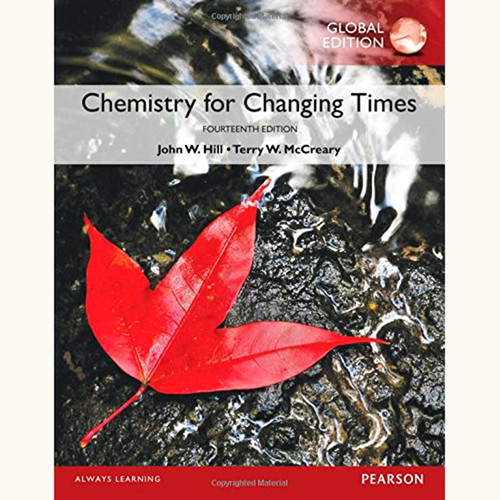 Chemistry For Changing Times (14th Edition) John W. Hill and Terry W. McCreary IE
