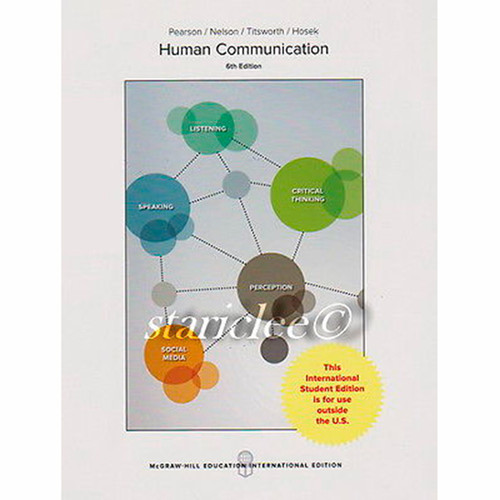 Human Communication (6th Edition) Judy Pearson and Paul Nelson IE