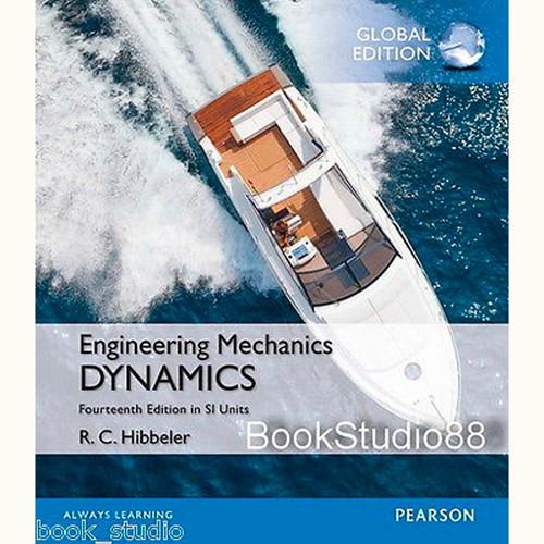Engineering Mechanics: Dynamics (14th Edition) Russell C. Hibbeler IE