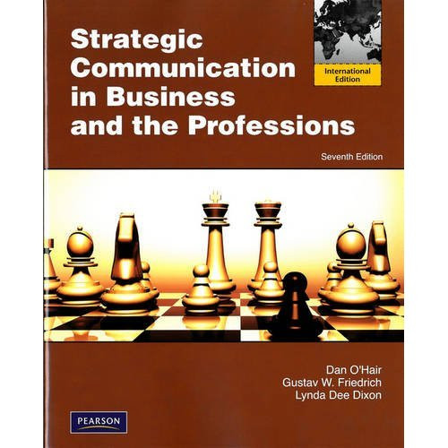 Strategic Communication in Business and the Professions (7th Edition) O'Hair IE