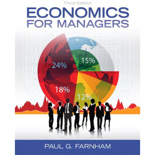Economics for Managers (3rd Edition) Farnham