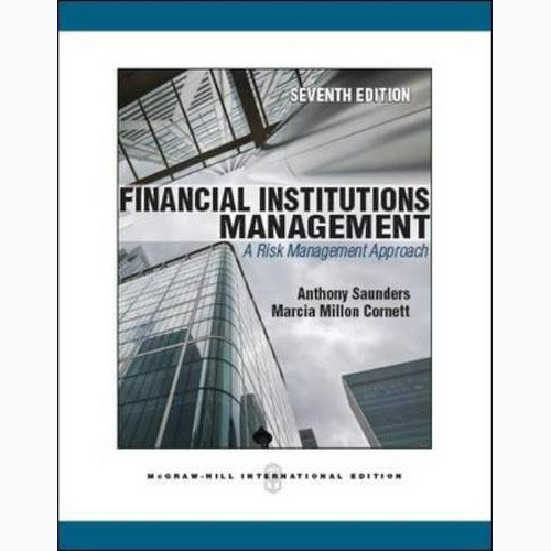 Financial Institutions Management (7th Edition) Saunders IE