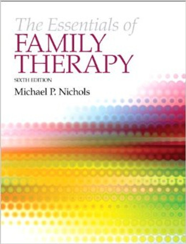 The Essentials of Family Therapy (6th Edition) Nichols