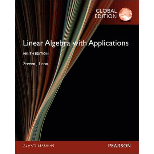 Linear Algebra with Applications (9th Edition) Leon IE