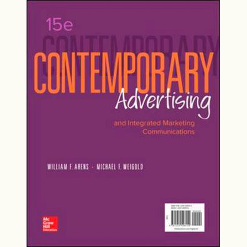 Contemporary Advertising (15th Edition) William F. Arens and Michael F. Weigold