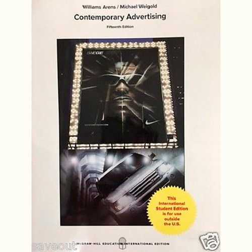 Contemporary Advertising (15th Edition) William F. Arens and Michael F. Weigold IE