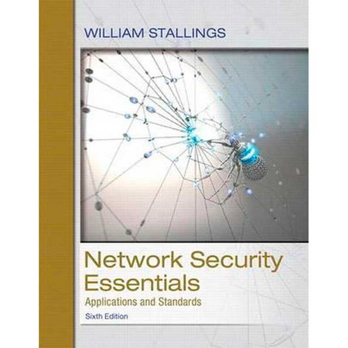Network Security Essentials: Applications and Standards (6th Edition) William Stallings | 9780134527338
