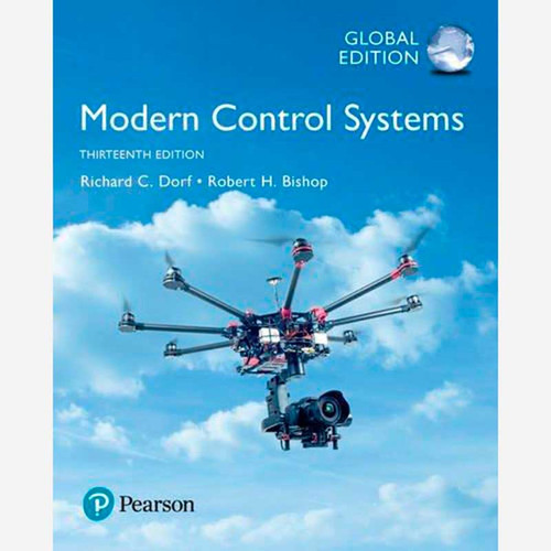 Modern Control Systems (13th Edition) Richard C. Dorf and Robert H. Bishop | 9781292152974