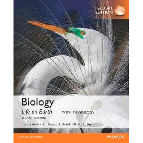 Biology: Life on Earth with Physiology (11th Edition) Gerald Audesirk and Bruce E. Byers | 9781292158167