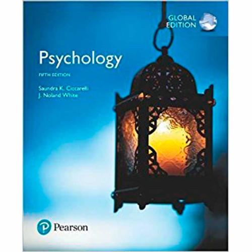 Psychology (5th Edition) Saundra K. Ciccarelli and J. Noland White | 9781292159713