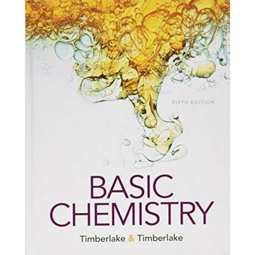 Basic Chemistry (5th Edition) Karen C. Timberlake | 9780134138046