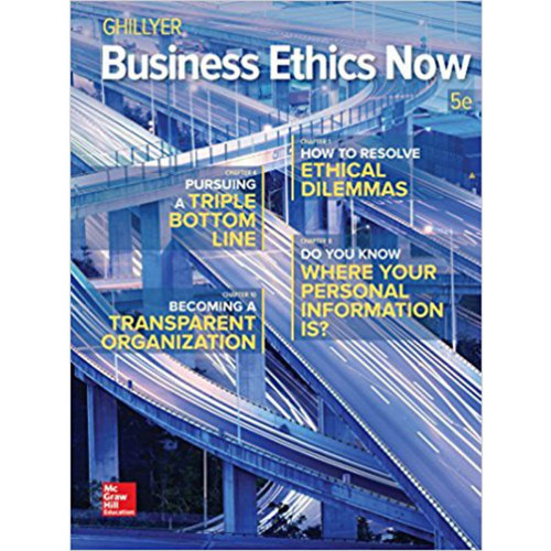 Business Ethics Now (5th Edtion) Andrew W. Ghillyer   9781259535437