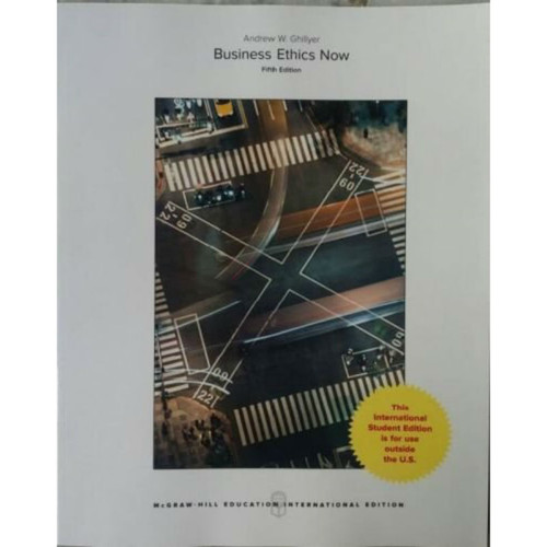 Business Ethics Now (5th Edtion) Andrew W. Ghillyer | 9781259921681