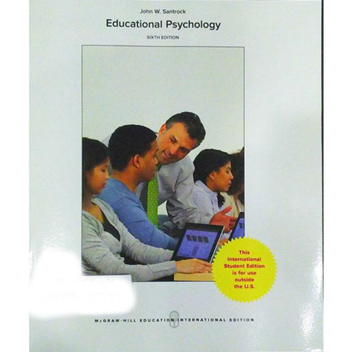 Educational Psychology (6th Edition) John W Santrock | 9781259922145