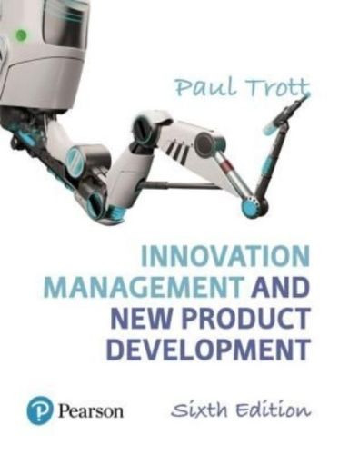Innovation Management and New Product Development (6th Edition) Trott | 9781292133423