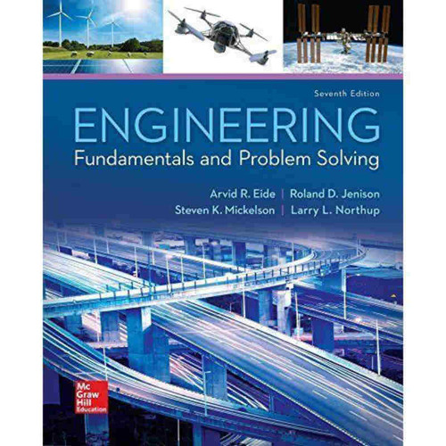 Engineering Fundamentals and Problem Solving (7th Edition) Eide | 9780073385914
