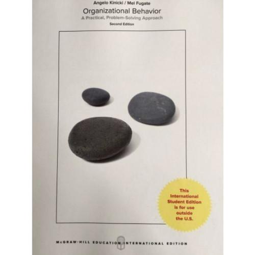 Organizational Behavior: A Practical, Problem-Solving Approach (2nd Edition) Kinicki   9781260083316