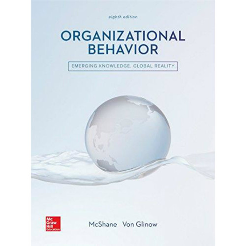 Organizational Behavior (8th Edition) McShane | 9781259562792