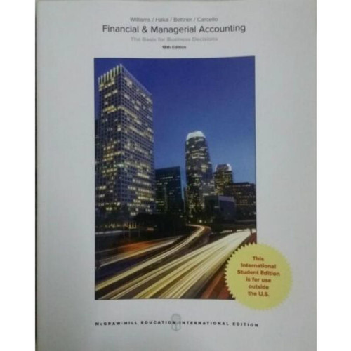 Financial & Managerial Accounting (18th Edition) Williams | 9781259922183