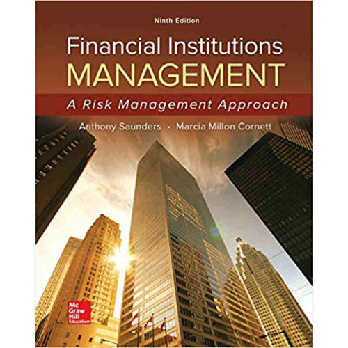 Financial Institutions Management: A Risk Management Approach (9th Edition) Saunders | 9781259717772