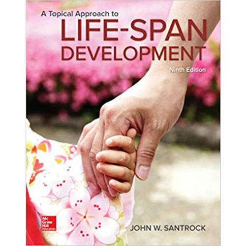 A Topical Approach to Lifespan Development (9th Edition) Santrock   9781259708787