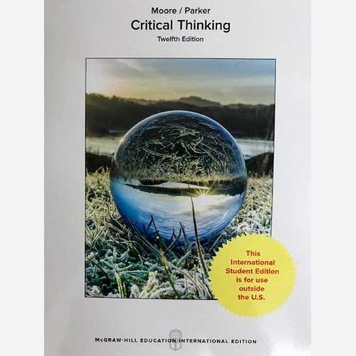 Critical Thinking (12th Edition) Moore | 9781259921315