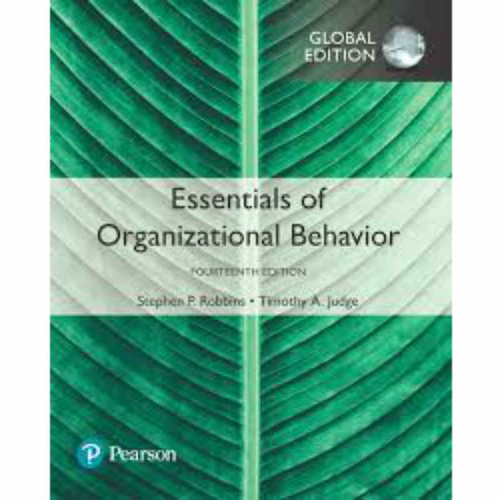 Essentials of Organizational Behavior (14th Edition) Robbins | 9781292221410
