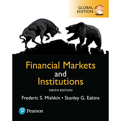 Financial Markets and Institutions (9th Edition) Mishkin | 9781292215006