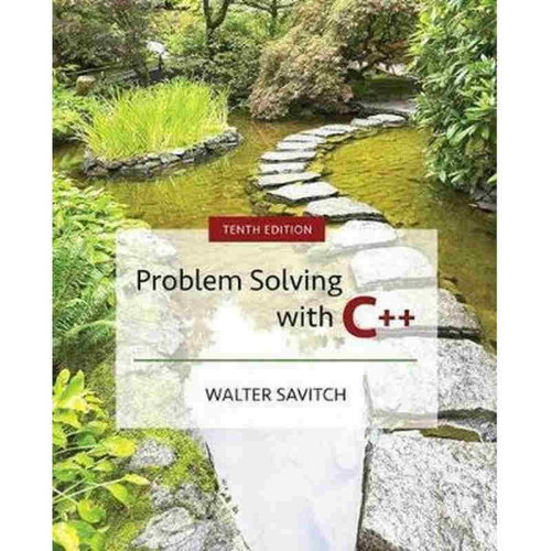 Problem Solving with C++ (10th Edition) Savitch | 9780134448282