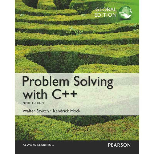Problem Solving with C++ (10th Edition) Savitch