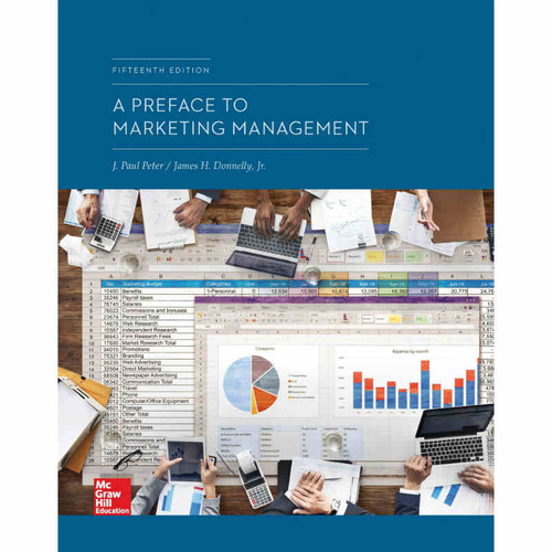 A Preface to Marketing Management (15th Edition) J. Paul Peter and James H Donnelly | 9781260300161
