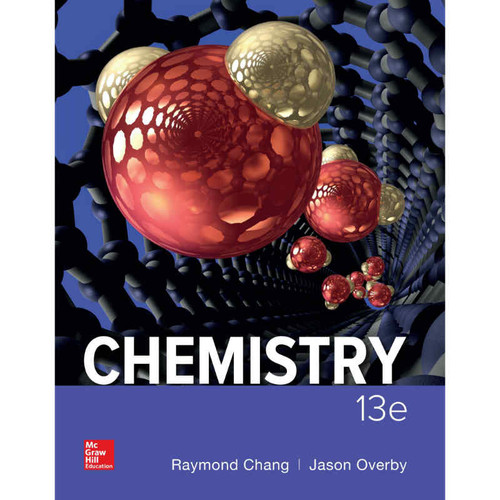 Chemistry (13th Edition) Raymond Chang and Jason Overby | 9781259911156