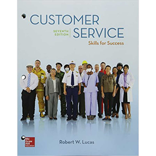 Customer Service: Skills for Success (7th Edition) Robert W. Lucas | 9781260157536