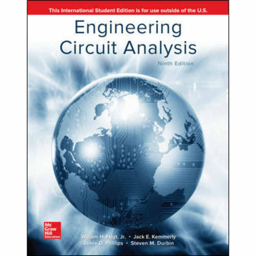 Engineering Circuit Analysis (9th Edition) William H. Hayt and Jack Kemmerly | 9781260084887