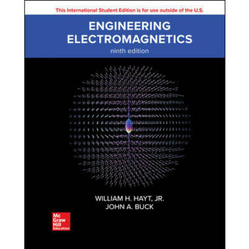 Engineering Electromagnetics (9th Edition) William H. Hayt and John A. Buck | 9781260084566